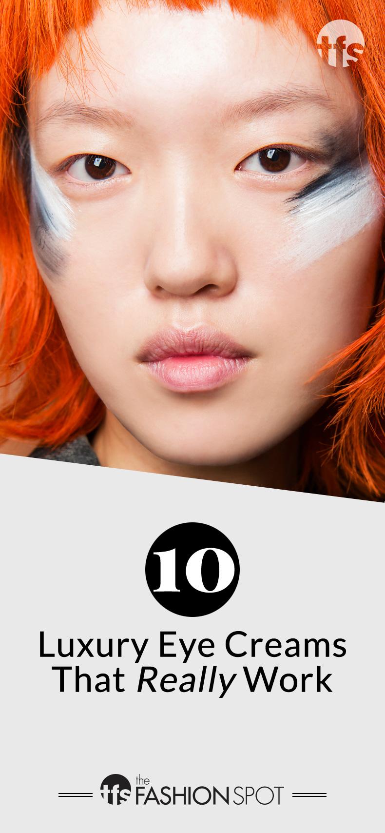 Best luxury eye creams that really work